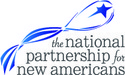 The National Partnership for New Americans advances the integration and active citizenship of immigrants to achieve a vibrant, just, and welcoming democracy for all. They are a national multiethnic, multiracial partnership that harnesses collective power and resources to mobilize millions of immigrants  for integration and transformative social change. They help facilitate community voices, many that have previously been excluded, to speak on  their own behalf. They also create and implement innovative programs that help  immigrants become active and engaged citizens working for a stronger and  more inclusive democracy and a vibrant nation.